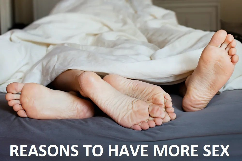 5 Reasons You Should Have Sex More Often!