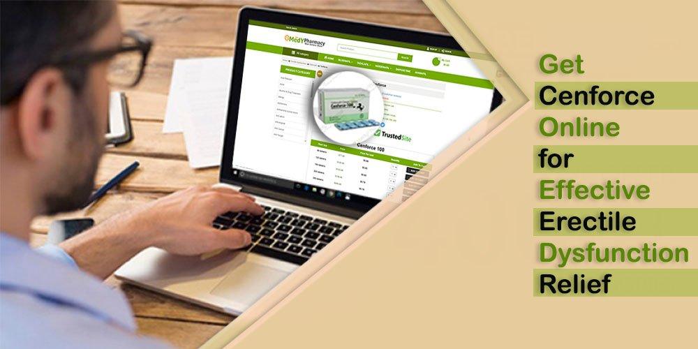 Get Cenforce Online For Effective Erectile Dysfunction Relief