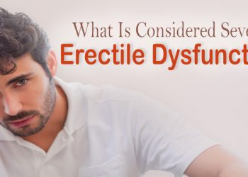 What is Considered Severe Erectile Dysfunction?